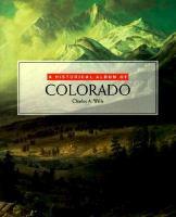 A Historical Album of Colorado