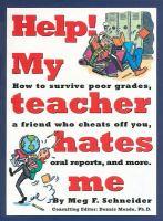 Help! My Teacher Hates Me