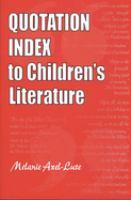 Quotation Index to Children's Literature