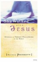 She Walked With Jesus
