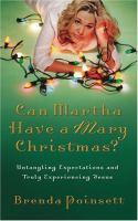Can Martha Have A Mary Christmas?