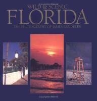 Wild & Scenic Florida
