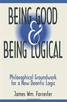 Being Good & Being Logical