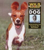 Wild Discovery Guide to your Dog