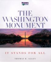 The Washington Monument : it stands for all