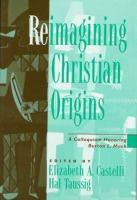 Reimagining Christian Origins