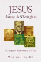 Jesus Among the Theologians