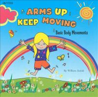 Arms up Keep Moving