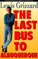 The Last Bus to Albuquerque