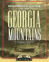 Highroad Guide to the Georgia Mountains