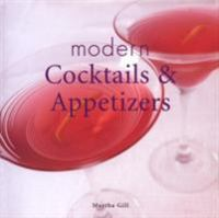 Modern Cocktails & Appetizers