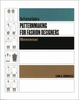 The Practical Guide to Patternmaking for Fashion Designers