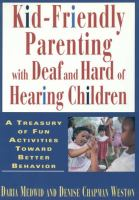 Kid-friendly Parenting With Deaf and Hard of Hearing Children