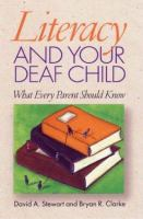 Literacy and your Deaf Child