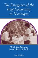 The Emergence of the Deaf Community in Nicaragua