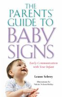 Parents' Guide to Baby Signs