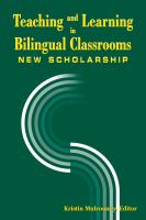 Teaching and Learning in Bilingual Classrooms