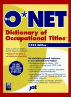 The O*NET Dictionary Of Occupational Titles
