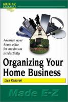 Organizing your Home Business Made E-Z