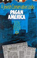 A Jewish Conservative Looks at Pagan America