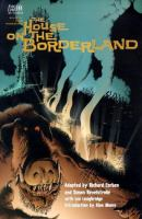 William Hope Hodgson's The House on the Borderland