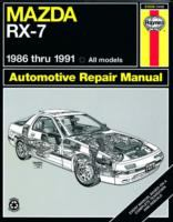 Mazda RX-7 Automotive Repair Manual, 1986 Thru 1991