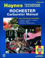 The Haynes Rochester Carburetor Manual