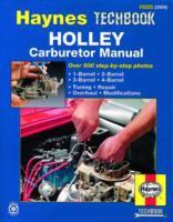 The Haynes Holley Carburetor Manual