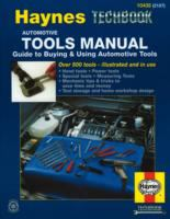The Haynes Automotive Tools Manual