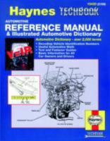 The Haynes Automotive Reference Manual