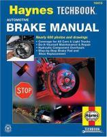 The Haynes Automotive Brake Manual