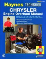 The Haynes Chrysler Engine Overhaul Manual