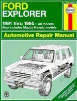 Ford Explorer & Mazda Navajo Automotive Repair Manual, 1991 Thru 1995