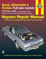 Buick, Oldsmobile, Pontiac Full-size Models Automotive Repair Manual