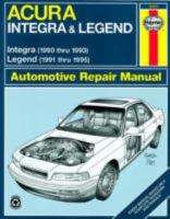 Acura Integra & Legend Automotive Repair Manual