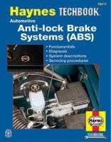 The Haynes Automotive Anti-lock Brake System Manual