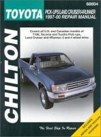 Chilton's Toyota Pick-ups, Land Cruiser, 4Runner 1997-00 Repair Manual