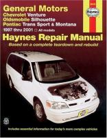 Chevrolet Venture, Oldsmobile Silhouette, Pontiac Trans Sport and Montana Automotive Repair Manual
