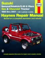 Suzuki Samurai/Sidekick/X-90/Vitara & Geo/Chevrolet Tracker Automotive Repair Manual