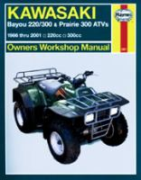 Kawasaki Bayou 220/300 & Prairie 300 ATV Owners Workshop Manual