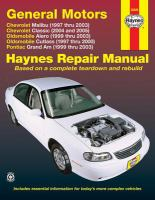 Chevrolet Malibu, Oldsmobile Alero and Cutlass, Pontiac Grand Am Automotive Repair Manual