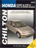 Chilton's Honda Civic & CR-V 2001-2004 Repair Manual