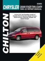 Chilton's Chrysler Caravan/Voyager/Town & Country 1996-2002 Repair Manual