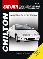 Chilton's Saturn Coupes/sedans/wagons, 1991-2002 Repair Manual