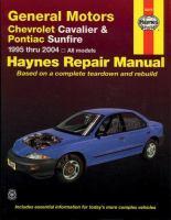 Chevrolet Cavalier & Pontiac Sunfire Automotive Repair Manual, 1995 Thru 2004