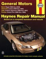 General Motors Buick Regal, Chevrolet Lumina, Olds Cutlass Supreme, Pontiac Grand Prix Automotive Repair Manual