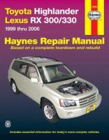 Toyota Highlander & Lexus RX 300/330 Automotive Repair Manual