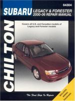 Chilton's Subaru Legacy and Forester 2000-2006 Automotive Repair Manual