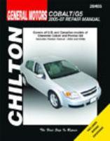 Chilton's General Motors Chevrolet Cobalt & Pontiac G5 2005-07 Repair Manual