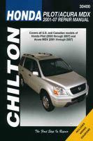 Chilton's Honda Pilot/Acura MDX 2001-07 Repair Manual
